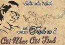 Liveshow Trịnh Ca 3 – Cõi nhạc cõi tình